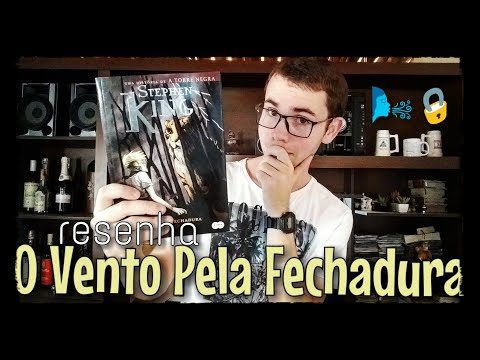 RESENHA: Vento Pela Fechadura - Stephen King
