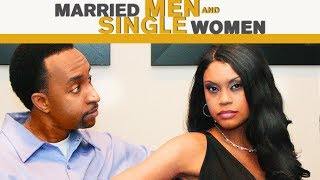 "Can These Men Stay Faithful? Watch ""Married Men & Single Women"" Today!"