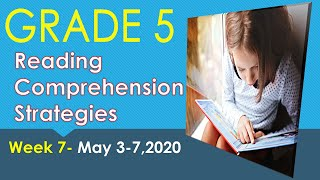 READING COMPREHENSION TIPS AND STRATEGIES-WEEK 5-GRADE 5