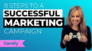 8 Steps to a Successful Marketing Campaign