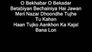 O Bekhabar Lyrics - YouTube
