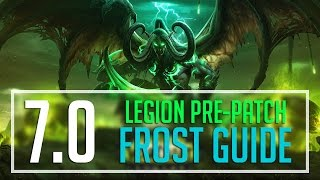 Legion 7.0 Frost Mage Guide