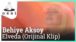 Behiye Aksoy / Elveda Bütün Hatıralar