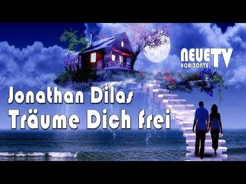 Träume Dich frei! - Jonathan Dilas
