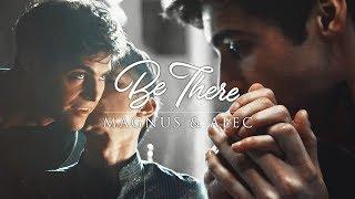 Magnus & Alec - Be there