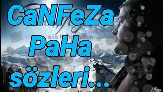 """CaNFeZa  """"Paha"""" Sözleri... (duygusal Rap)"""