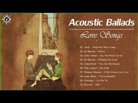 Acoustic Ballads | Best Ballads Love Songs Playlist
