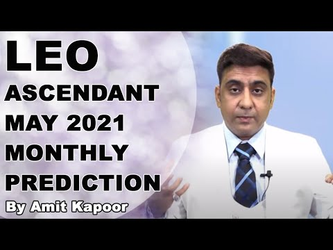 LEO ASCENDANT MAY 2021 MONTHLY PREDICTION { IN ENG & HINDI } BY #AMITKAPOOR