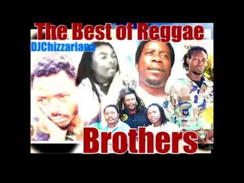 BROTHERS OF REGGAE MUSIC -DJChizzariana