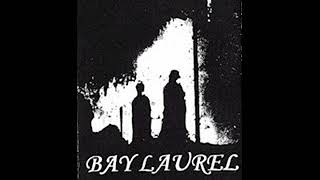 Bay Laurel * Not Of That Kind