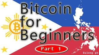 """Ano ang BITCOIN for Beginners (tagalog) Bitcoin Basics """"explained for Beginners"""