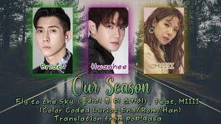 Fly to the Sky - Our Season (한편의 우리) (feat. MIIII) [English subs + Rom + Hangul] (Color Coded)