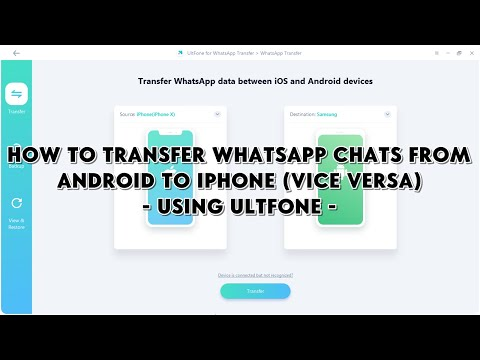 How To Transfer WhatsApp Chats from Android to iPhone (Vice Versa) Using UltFone for WhatsApp