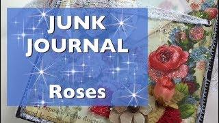 JUNK JOURNAL: Roses - Estúdio Brigit