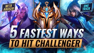 5 FASTEST Ways To Climb To CHALLENGER in League of Legends