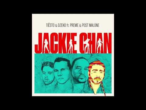 "Tiesto & Dzeko feat. Preme & Post Malone – ""Jackie Chan"""