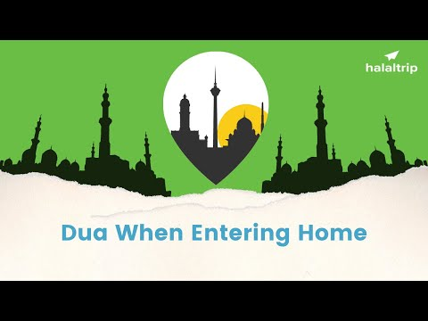 Dua Upon Entering Home