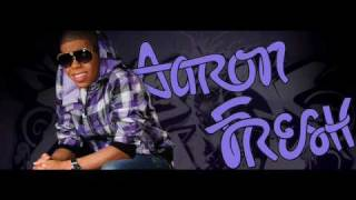 Aaron Fresh Dirty Girl video.wmv