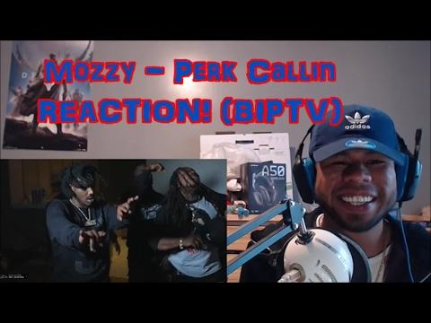 Mozzy - Perk Callin REACTION! (BIP)