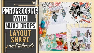 Scrapbooking With Nuvo Drops | Layout Share | How To Use Nuvo Drops On Scrapbook Layouts