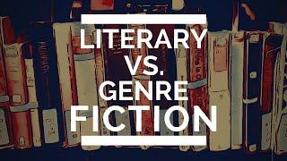Literary vs. Genre Fiction