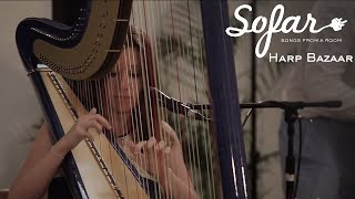 Harp Bazaar - On The Sunny Side Of The Street | Sofar London