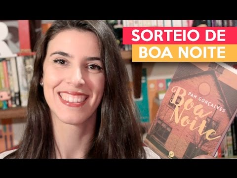BOA NOITE - Pam Gonçalves + SORTEIO (encerrado 01/10) | Admirável Leitor