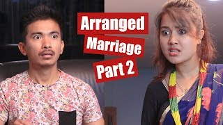 Arranged Marriage part-2 | AAjkal Ko Love Ep - 49 | Jibesh | Riyasha | August 2018 | Colleges Nepal