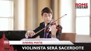 Un violinista eslovaco y sacerdote: «La música puede acercar a Dios»