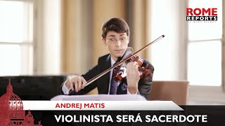 Violinista eslovaco ordenado sacerdote do Opus Dei