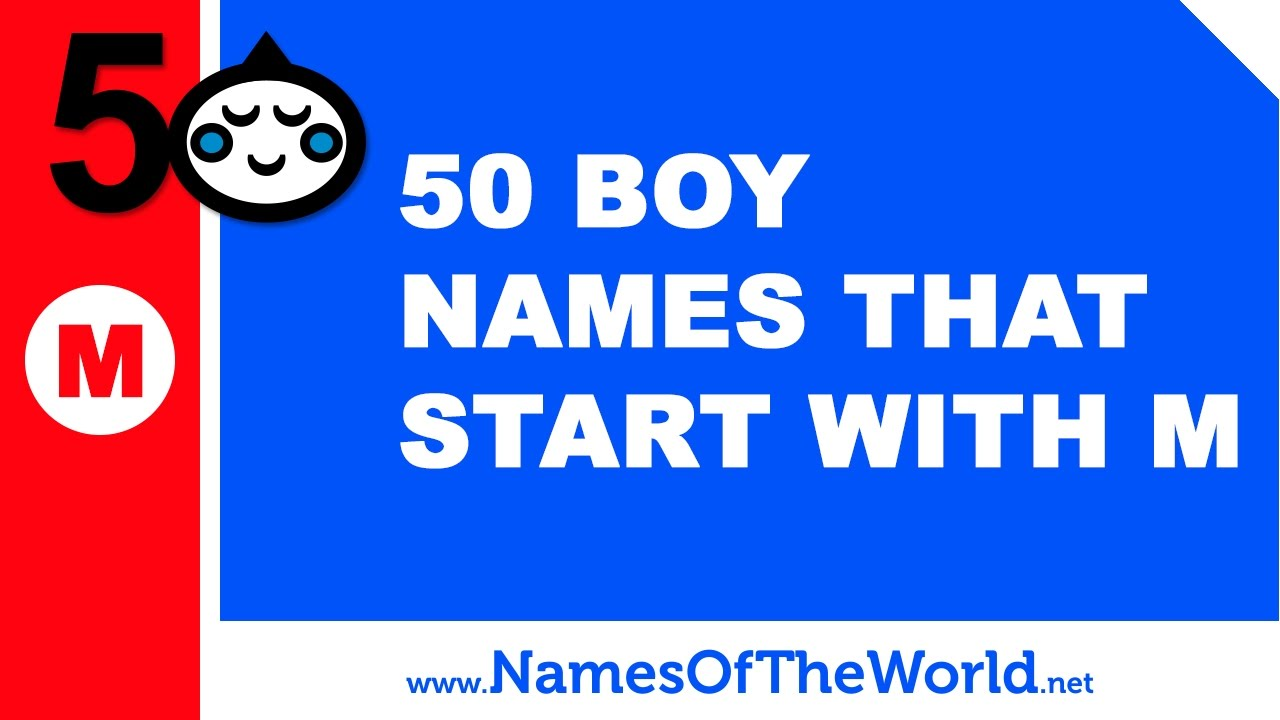 50 boy names that start with M - the best baby names - www.namesoftheworld.net