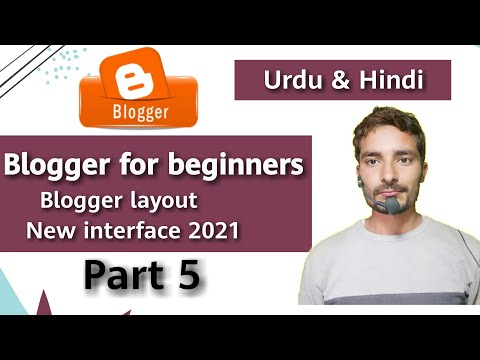 blogger layout tutorial | blogger layout settings | blogger tutorial for beginners | 2021 | part 5