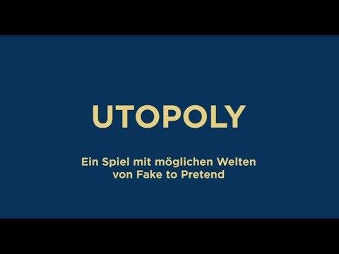 Dokumentation über UTOPOLY - EIN SPIEL MIT MÖGLICHEN WELTEN