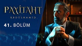 Payitaht Abdulhamid episode 41 with English subtitles Full HD