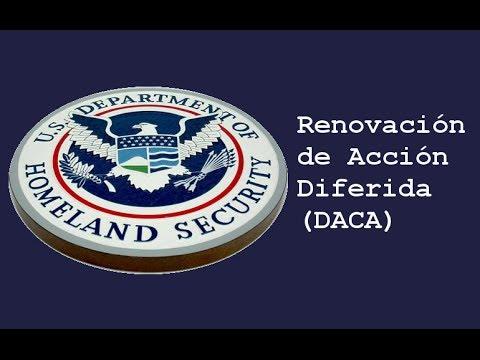 Los requisitos para renovar DACA o Acción Diferida.