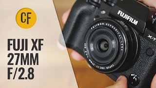 Fuji XF 27mm f/2.8 lens review with samples