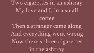 Patsy Cline - Three Cigarettes in an Ashtray lyrics - YouTube