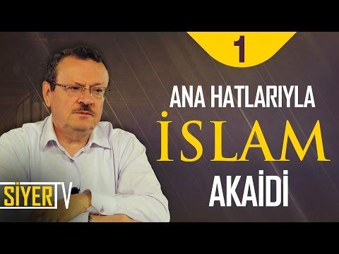 Ana Hatlarıyla İslam Akaidi   Prof. Dr. Saim Kılavuz