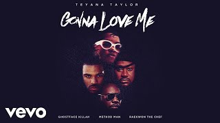 Teyana Taylor Gonna Love Me Remix Ft Ghostface Killah Method Man Raekwon