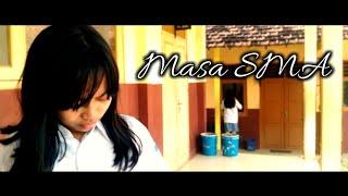 MASA SMA - ANGEL 9 BAND ( Music Video Cover ) Lagu Perpisahan Sekolah Paling Sedih