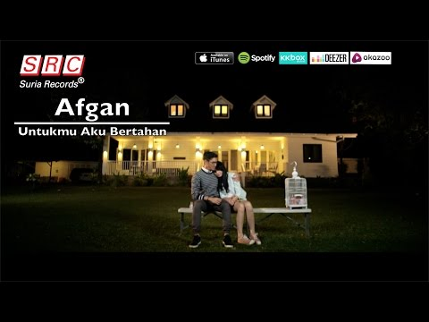Afgan  - Untukmu Aku Bertahan (Official Video - HD) Mp3