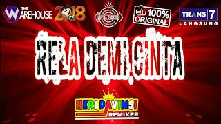 RELA DEMI CINTA Remix 2018-The Warehouse