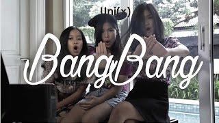 Gambar cover BANG BANG - Jessie J, Ariana Grande, Nicki Minaj (cover) UNI(X)