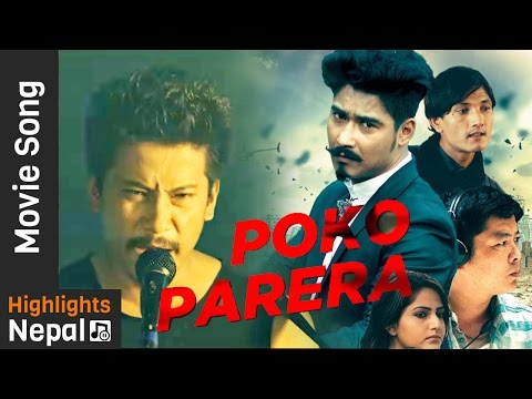 Poko Parera | New Nepali Movie LAPPAN CHHAPPAN Song Ft. Saugat Malla, Dayahang Rai, Nischal Basnet