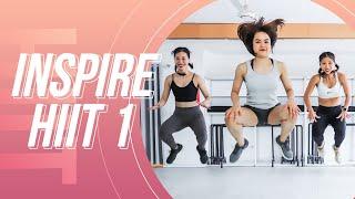 INSPIRE HIIT 1 | 30 PHÚT VẮT KIỆT | HÃY TẬP NẾU BẠN MUỐN GIẢM MỠ 550 CALORIES | Workout #163