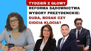 Dr Ewa Kurek – reforma sądownictwa, wybory prezydenckie: Duda, Bosak czy Ciocia Klocia?