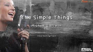 The Simple Things   Michael Carreon (Instrumental & Lyrics)