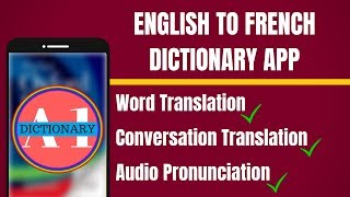 English To French Dictionary App | English to French Translation App