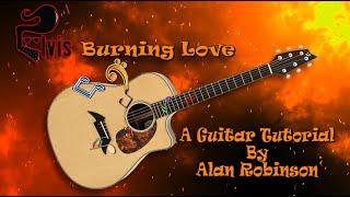 Burning Love - Elvis - Acoustic Guitar Tutorial (2021 version ft.my son Jason on lead etc.)