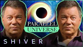 Why Does William Shatner Believe In Parallel Universes?
